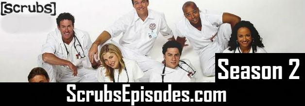 Scrubs Season 2 Episodes Watch Online TV Series